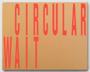"""""""SATELLITE + CIRCULAR WAIT + SECOND NATURE"""" (Livraison / Art and Theory)"""